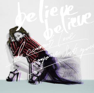 JUJU 33rd Double A Side Single「believe believe / あなた以外誰も愛せない」通常盤(CD)ジャケ写